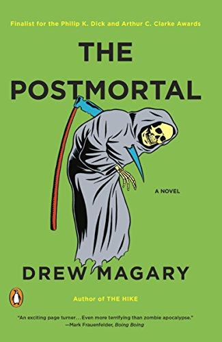 The Postmortal: A Novel by Drew Magary