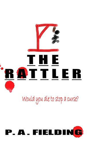 The Rattler (Rattler Trilogy Book 1) by P. A. Fielding