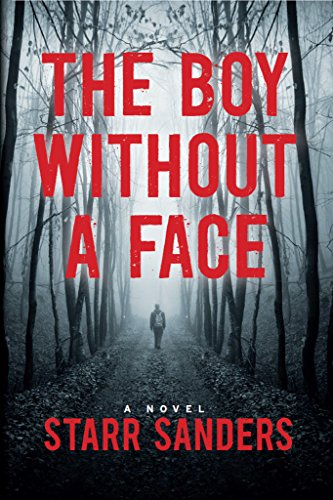The Boy Without A Face by Starr Sanders