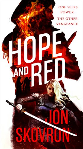 Hope and Red (The Empire of Storms Book 1) by Jon Skovron