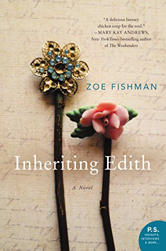 Inheriting Edith: A Novel by Zoe Fishman