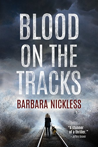 Blood on the Tracks (Sydney Rose Parnell Book 1) by Barbara Nickless