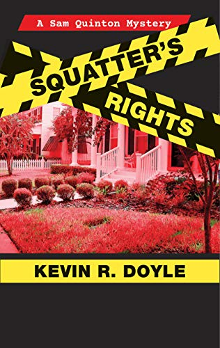 Squatter's Rights by Kevin R. Doyle