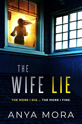 The Wife Lie by Anya Mora