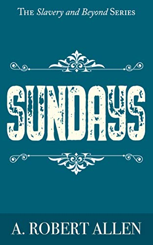 Sundays by A. Robert Allen