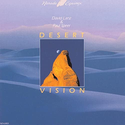 Desert Vision By David Lanz And Paul Speer