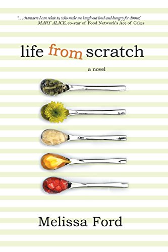 Life From Scratch (A Life From Scratch Novel Book 1) by Melissa Ford