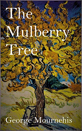 The Mulberry Tree by George Mournehis