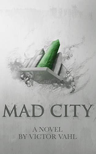 Mad City by Victor Vahl