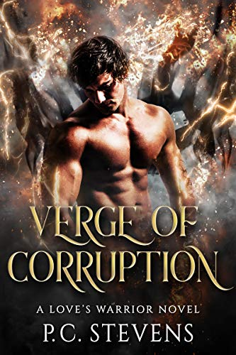 Verge of Corruption: A Dark, Steamy Paranormal Romance by P.C. Stevens