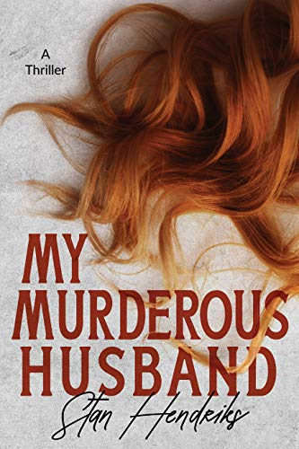 My Murderous Husband by Stan Hendriks