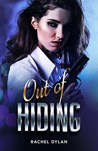 Out of Hiding by Rachel Dylan