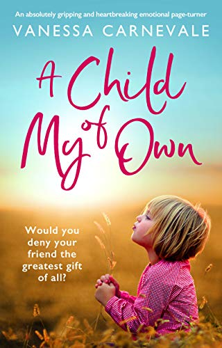 A Child of My Own by Vanessa Carnevale