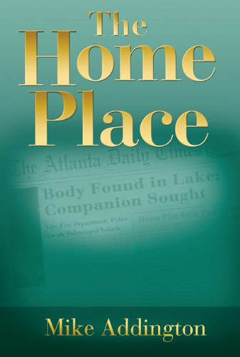 The Home Place by Mike Addington