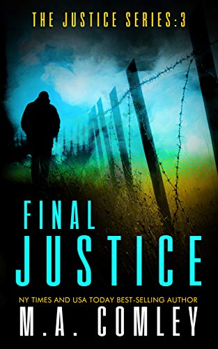 Final Justice (Justice series Book 3) by M A Comley