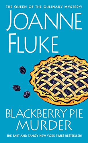 Blackberry Pie Murder (Hannah Swensen series Book 17) by Joanne Fluke