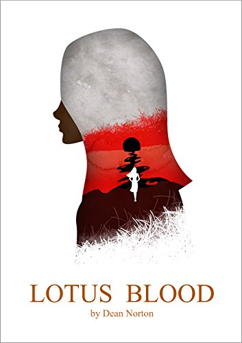 Lotus Blood (Lotus Blood Series Book 1) by Dean Norton
