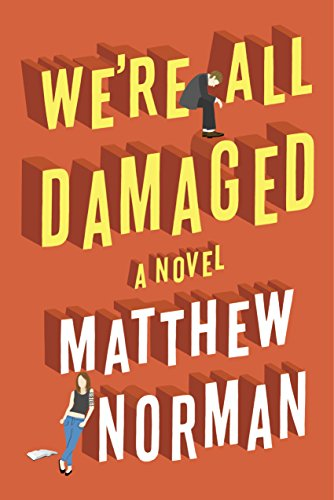 We're All Damaged by Matthew Norman