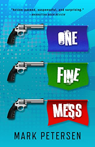 One Fine Mess by Mark Petersen