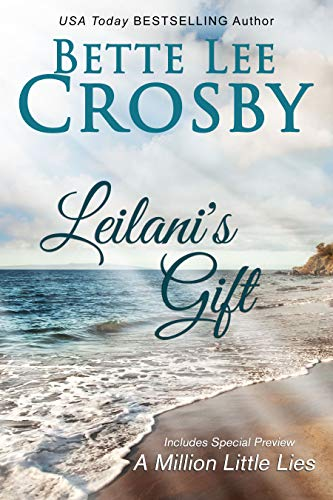 Leilani's Gift by Bette Lee Crosby