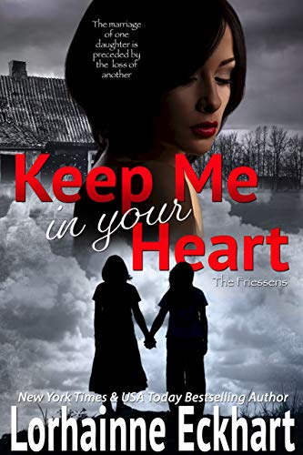 Keep Me In Your Heart by Lorhainne Eckhart
