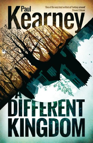 A Different Kingdom (Different Kingdoms Book 1) by Paul Kearney