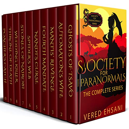 Society for Paranormals: The Complete Series by Vered Ehsani