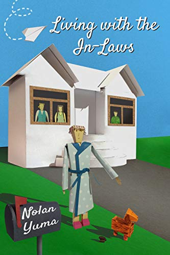 Living with the In-Laws by Nolan Yuma