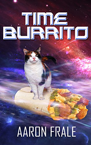 Time Burrito by Aaron Frale