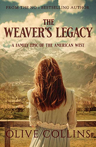 The Weaver's Legacy by Olive  Collins