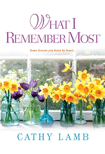 What I Remember Most by Cathy Lamb