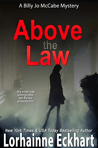 Above the Law by Lorhainne Eckhart