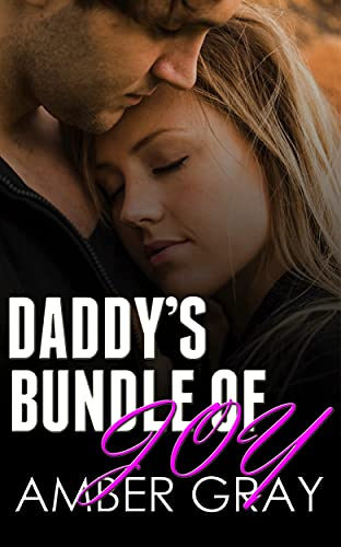 Daddy's Bundle of Joy by Amber  Gray
