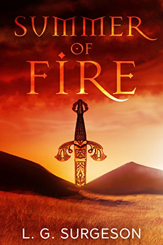 Summer of Fire (The Black River Chronicles Book 1) by L.G. Surgeson