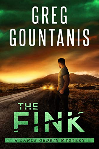 The Fink: A Lance Gedrin Mystery by Greg Gountanis