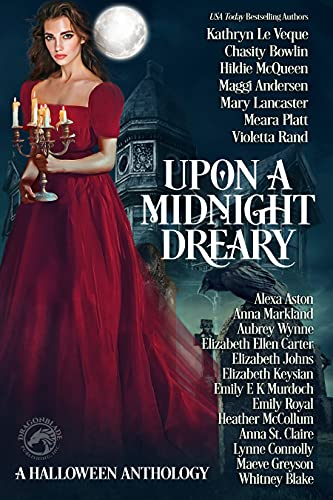 Upon a Midnight Dreary: A Halloween Anthology by Multiple Authors