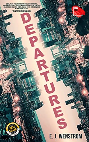 Departures by E. J.  Wenstrom