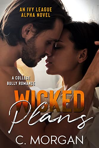 Wicked Plans by C. Morgan